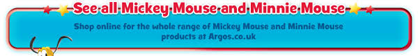 and browse from the whole range of mickey and minnie mouse products at the argos