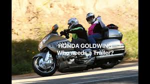Honda Goldwing Who Needs a Trailer - YouTube