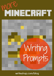 more minecraft writing prompts  journal topics for kids capture your reluctant writers interest with six new minecraft writing prompts that encourage descriptive narrative