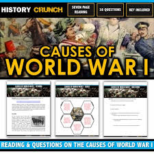 World War I Causes Reading Questions Chart And Key 21 Pages 5 Causes