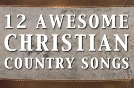 Country Love Song Quotes Amazing Best 48 Awesome Christian Country Songs And Than Country Love Song