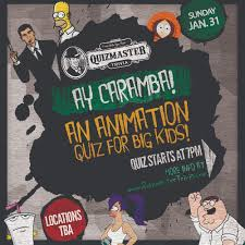an animation quiz for big kids is jan st quizmaster trivia the majority of the quiz material will focus on the following