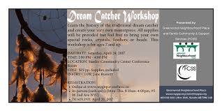 The Story Behind Dream Catchers Dream Catcher Workshop Registration Sat 1100100 Apr 1100100 at 1100100 PM 100