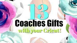 13 diy coaches gifts with the cricut