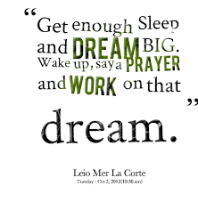 Quotes About Sleeping Dreams Best Of Quotes About Sleep And Dream 24 Quotes
