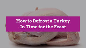 How To Defrost A Turkey In Time For The Feast Better Homes