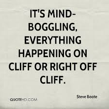 Mind Blowing Quotes New Steve Boote Quotes QuoteHD
