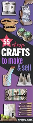 Cheap Crafts 55 Cheap Crafts To Make And Sell Diy Joy