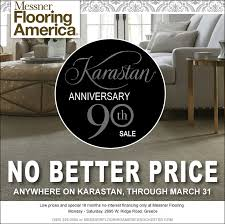 messnerflooringamericaarastananniversarythno better anywhere on karastan through march 31low s and special 18 months no