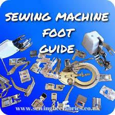 Sewing Machine Feet Guide Sewing Bee Fabrics