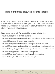 Top 8 front office executive resume samples In this file, you can ref resume  materials ...