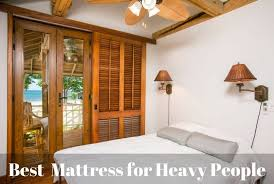 Best Mattress for Heavy People | The Sleep Holic