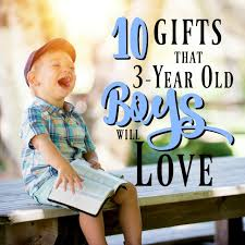 The 10 Best Gifts for 3-Year Old Boys - MBA sahm