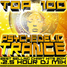 Top Charts Itunes 2014 Top 100 Psychedelic Trance Best Selling Chart Hits 2014 2 5 Hour Dj Mix By Various Artists On Itunes