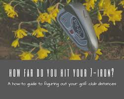 golf club distance cheat sheet figure out your golf club distances a how to guide striving fore