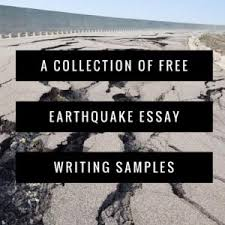 earthquake essay topics titles examples in english earthquake essay