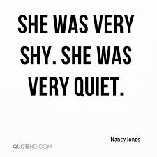 Nancy Jones Quotes QuoteHD Magnificent Quotes Quiet
