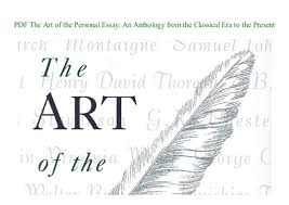 The Art Of The Personal Essay Pdf The Art Of The Personal Essay An Anthology From The