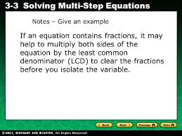 evaluating algebraic expressions 3 3solving multi step equations if an equation contains fractions