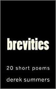 Amazon.com: brevities (9781481254434): Summers, Derek: Books