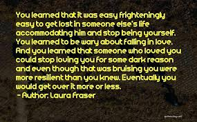 Quotes About Losing Someone Classy Quotes About Being Lost In Life 48 Being Lost In Love Quotes By