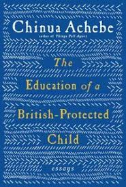 chinua achebe heart of darkness is inappropriate npr the education of a british protected child