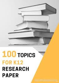 k research paper topics by write my research paper issuu page 1 100 topics for k12 research paper