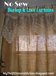 my thrift addiction refresh your home no sew burlap and lace curtains