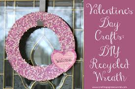 valentine s day crafts diy recycled wreath