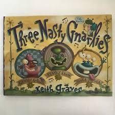 THREE NASTY GNARLIES by Keith Graves- HARDCOVER - HC - Like New  9780439240901 | eBay