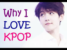 Why <b>I love kpop</b> - YouTube