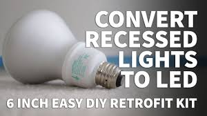 how to install retrofit led lights 6 inch kit dimmable led recessed lighting feit 2700k 3000k