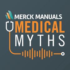 Merck Manuals Medical Myths