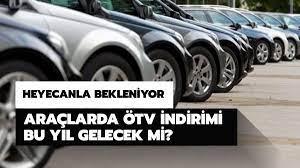 Araçlarda ÖTV indirimi bu yıl gelecek mi? ÖTV indirimi olacak mı?