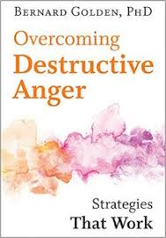 how to overcome destructive anger greater good magazine three skills for managing anger this essay is adapted from bernard golden s new book <a href ""