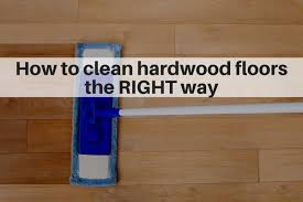 how to clean hardwood floors the right way hardwood flooing cleaning guide