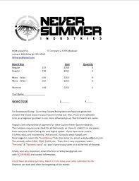 Never Summer Snowboard Size Chart Never Summer Custom Snowboard Order Information Letters
