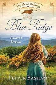 My Heart Belongs in the Blue Ridge: Laurel's Dream | Soul Inspirationz