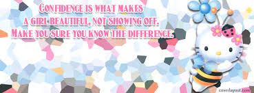 Confidence Is What Makes A Girl Beautiful Quotes Best Of Confidence Is What Makes A Girl Beautiful Facebook Cover Confidence