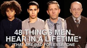 48 Things Men Hear In A Lifetime That Are Bad For Everyone YouTube