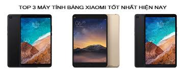 Review Top 3 Máy Tính Bảng Xiaomi Tốt Nhất Hiện Nay 2021 – Tư Vấn Mua Hàng