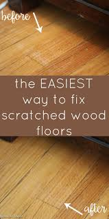 you don t have to live with scratched hardwood floors there is a super easy way to fix shallow scratches and it doesn t cost a lot