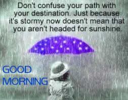 Good Rainy Morning Quotes Best Of 24 Good Morning Wishes Images Photo For A Rainy Day