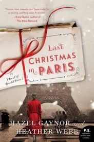 Last Christmas in Paris Buch von Hazel Gaynor versandkostenfrei bestellen