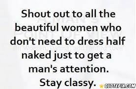 All Women Are Beautiful Quotes Best of Shout Out To All The Beautiful Women Who Don't Need To Dress Half
