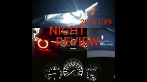 Mazda Cx 9 Dome Light 2018 Mazda Cx9 Gt Led Lights Interior And Exterior Night Review