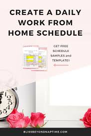 Create A Work Schedule Online Free How To Create Your Daily Work From Home Schedule Bloggers Camp