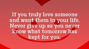 Never Give Up On Life Quotes Never Give Up On Love Quotes And Sayings This Is True Love 69