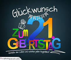 Sprüche Zum 21 Geburtstag Karte Mit Schönem Spruch Zum Nachdenken