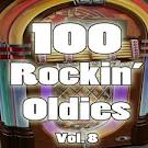 100 Rockin' Oldies, Vol. 8
